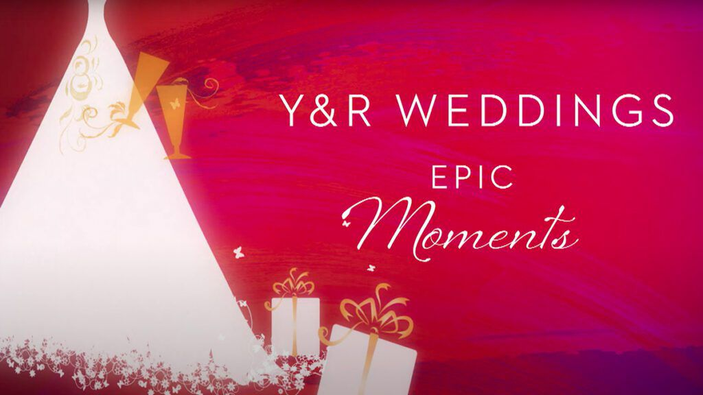 The Young and the Restless, Y&R, Young and the Restless, Young & Restless, #YR, Weddings, Epic Moments